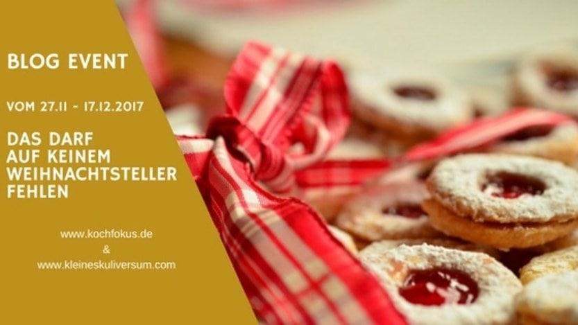 """Blog Event """"Das darf auf keinem Weihnachtsteller fehlen"""""""