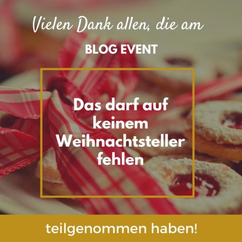 """Zusammenfassung Blog Event """"Das darf auf keinem Weihnachtsteller fehlen"""""""